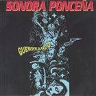 LA SONORA PONCEÑA Guerreando album cover