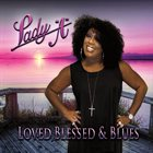 LADY A (ANITA WHITE) Loved, Blessed and Blues album cover