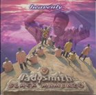 LADYSMITH BLACK MAMBAZO Heavenly album cover