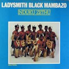 LADYSMITH BLACK MAMBAZO Induku Zethu album cover