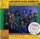 LADYSMITH BLACK MAMBAZO Inkanyezi Nezazi - The Star And The Wiseman album cover