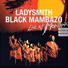 LADYSMITH BLACK MAMBAZO Live At Montreux 1987/1989/2000 album cover