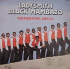 LADYSMITH BLACK MAMBAZO Nqonqotha Mfana album cover