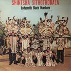 LADYSMITH BLACK MAMBAZO Shintsha Sithothobala album cover