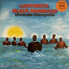 LADYSMITH BLACK MAMBAZO Ulwandle Oluncgwele album cover