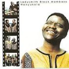 LADYSMITH BLACK MAMBAZO Wenyukela (aka  Raise Your Spirit Higher) album cover