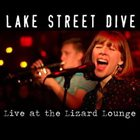 LAKE STREET DIVE Live at The Lizard Lounge album cover