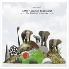 LAMA The Elephant's Journey (with Joachim Badenhorst) album cover