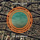 LAND OF KUSH The Big Mango album cover