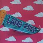 LARD FREE Gilbert Artman's Lard Free album cover