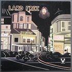 LARD FREE I'm Around About Midnight album cover