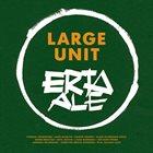 LARGE UNIT Erta Ale album cover