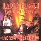 LARRY ELGART Live from the Ambassador album cover