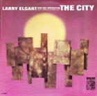 LARRY ELGART The City album cover