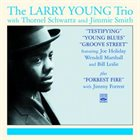 LARRY YOUNG The Larry Young Trio album cover