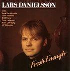 LARS DANIELSSON Fresh Enough album cover