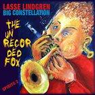 LASSE LINDGREN Lasse Lindgren Big Constellation : The Unrecorded Fox (Spirits 2) album cover