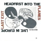 LAST EXIT Headfirst Into the Flames: Live in Europe album cover