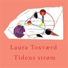 LAURA TOXVÆRD Tidens strøm album cover