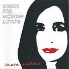 LAURA ZAKIAN Songs For Modern Lovers album cover