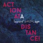 LAURENT DE SCHEPPER TRIO Action at a Distance album cover