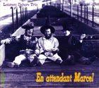 LAURENT DEHORS En Attendant Marcel album cover