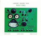 LAURENT DEHORS Laurent Dehors Trio : Moutons album cover