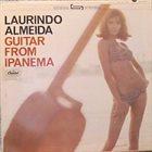 LAURINDO ALMEIDA Guitar From Ipanema album cover