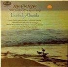 LAURINDO ALMEIDA Reverie For Spanish Guitars album cover