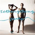 LE BANG BANG Pure album cover