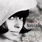 NARA LEÃO O Melhor de Nara Leão album cover