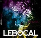 LEBOCAL Bist du froh ? album cover