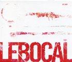 LEBOCAL Ego album cover