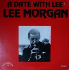 LEE MORGAN A Date With Lee album cover