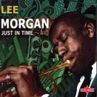 LEE MORGAN Just in Time album cover
