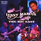 LENNY MARCUS Lenny Marcus and the Big Easy album cover