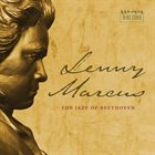LENNY MARCUS The Jazz of Beethoven album cover