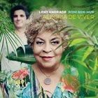 LENY ANDRADE Leny Andrade & Roni Ben-Hur : Alegria De Viver album cover