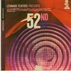 LEONARD FEATHER Leonard Feather Presents 52nd St. album cover