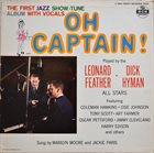 LEONARD FEATHER Leonard Feather-Dick Hyman All Stars : Oh Captain! album cover
