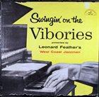LEONARD FEATHER Swingin' On The Vibories album cover
