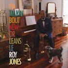 LEROY JONES I'm Talkin' Bout New Orleans album cover