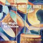 LES DEMERLE Hot Night In Venice: Live at the Venice Jazz Club album cover