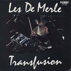 LES DEMERLE Transfusion album cover