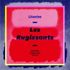 LES RUGISSANTS Litanies album cover