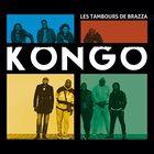 LES TAMBOURS DE BRAZZA Kongo album cover