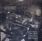 LESTER BOWIE African Children album cover