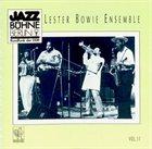LESTER BOWIE Lester Bowie Ensemble : Jazzbühne Berlin '82 Vol. 11 album cover