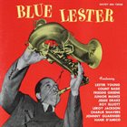LESTER YOUNG Blue Lester (aka Lester Young aka The Immortal) album cover
