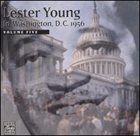 LESTER YOUNG In Washington, D.C. 1956 - Vol. 5 album cover